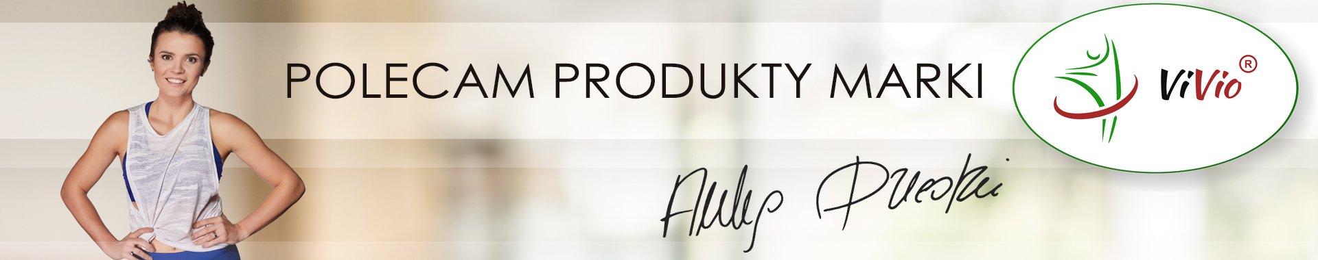 Anka Dziedzic poleca produkty marki VIVIO